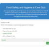 Food Safety and Hygiene in Care Quiz Question